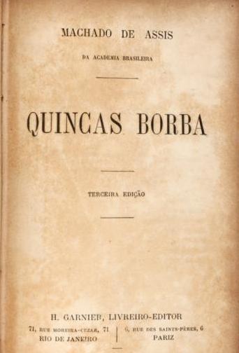 Machado de Assis - Quincas Borba
